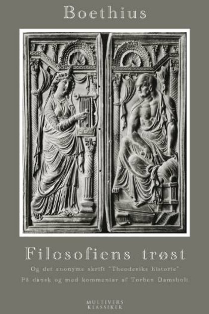 Anicius Manlius Severinus Boethius, Filosofiens trøst og det anonyme skrift Theo