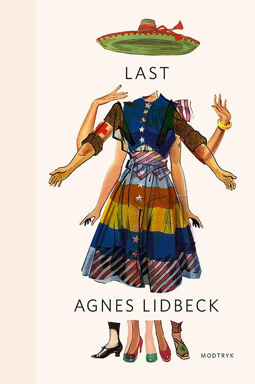 Agnes Lidbeck, Last