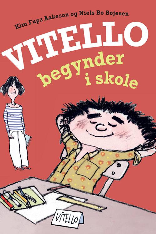 Kim Fupz Aakeson;Niels Bo Bojesen, Vitello begynder i skole
