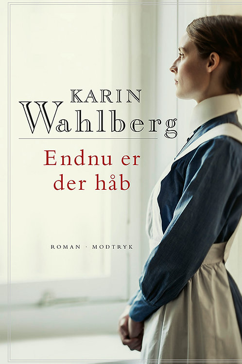 Karin Wahlberg, Endnu er der håb