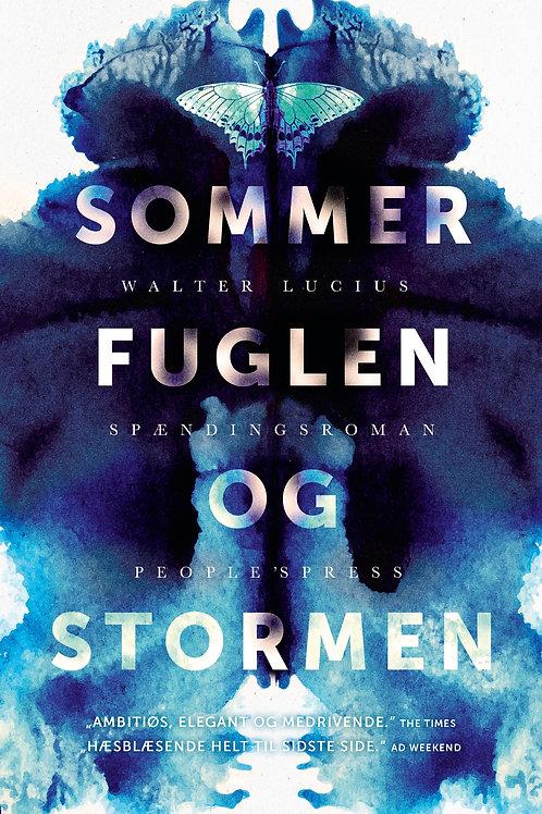 Walter Lucius, Sommerfuglen og stormen