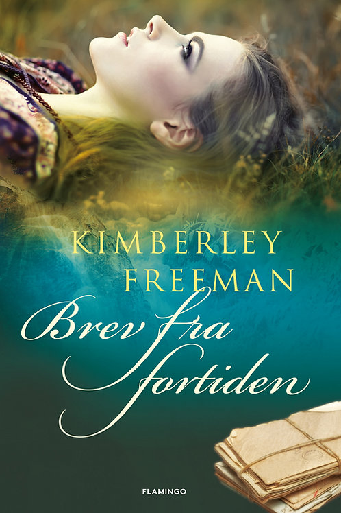 Kimberley Freeman, Brev fra fortiden