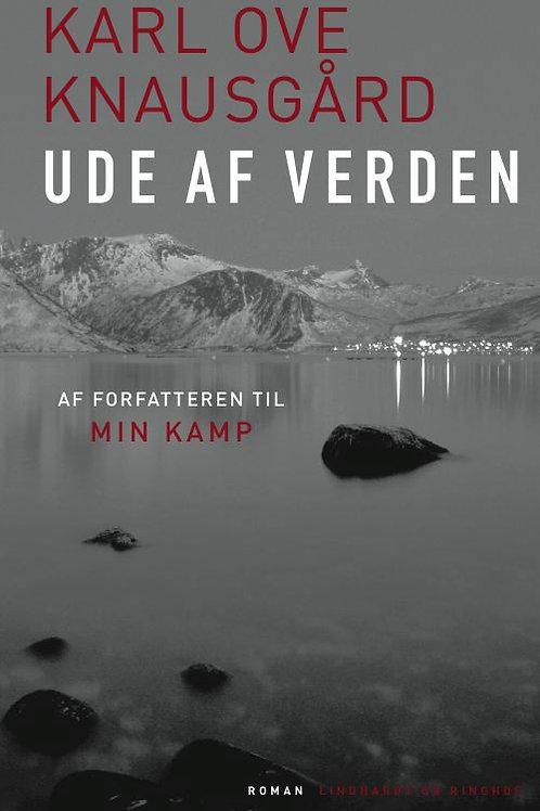 Karl Ove Knausgård, Ude af verden
