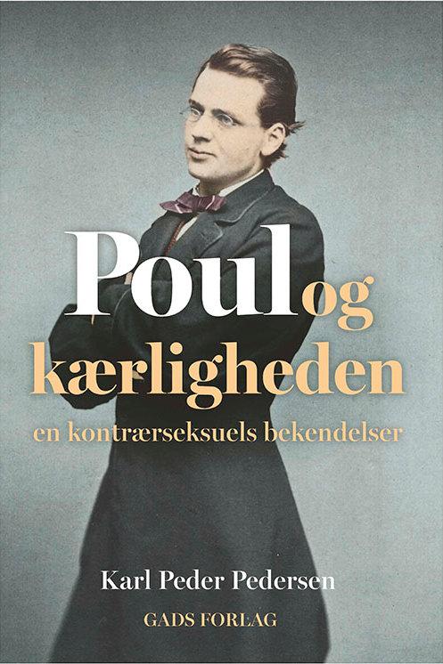Karl Peder Pedersen, Poul og kærligheden
