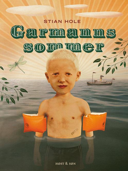 Stian Hole, Garmanns sommer