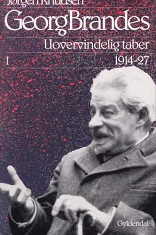 Jørgen Knudsen, Georg Brandes, Uovervindelig taber  1914-27, Illustreret