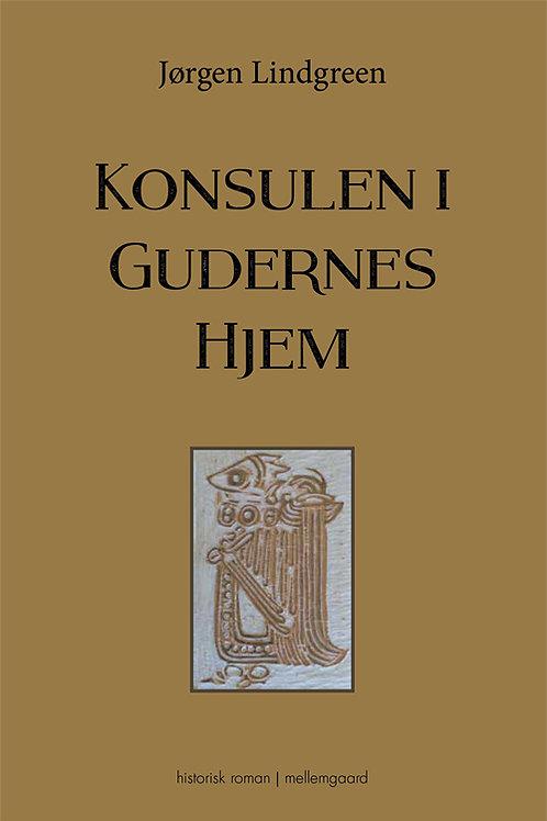 Jørgen Lindgreen, Konsulen i Gudernes Hjem