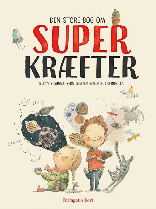 Susanna Isern, Den store bog om superkræfter