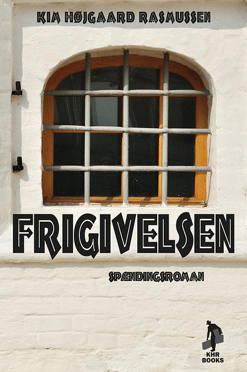 Kim Højgaard Rasmussen, Frigivelsen