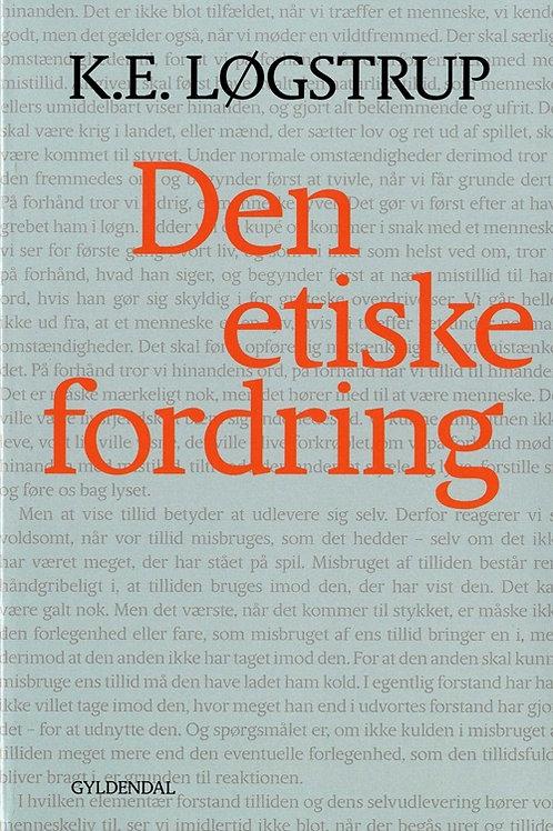 K.E. Løgstrup, Den etiske fordring