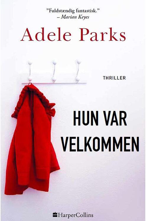 Adele Parks, Hun var velkommen