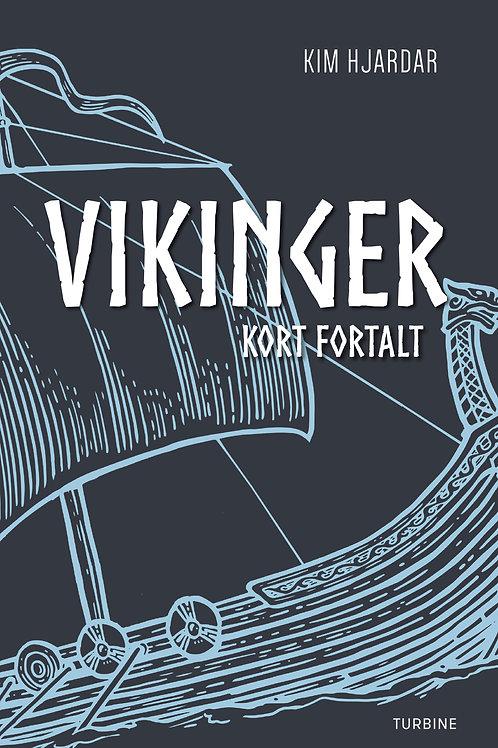 Kim Hjardar, Vikinger - kort fortalt