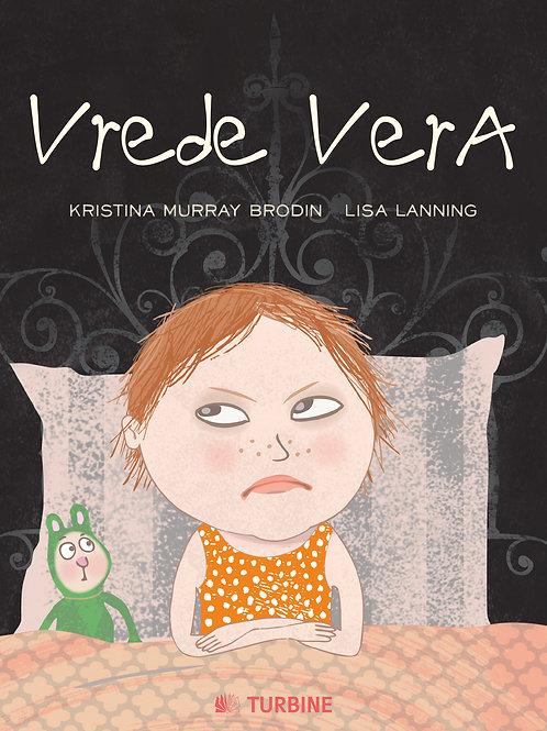 Kristina Murray Brodin, Vrede Vera