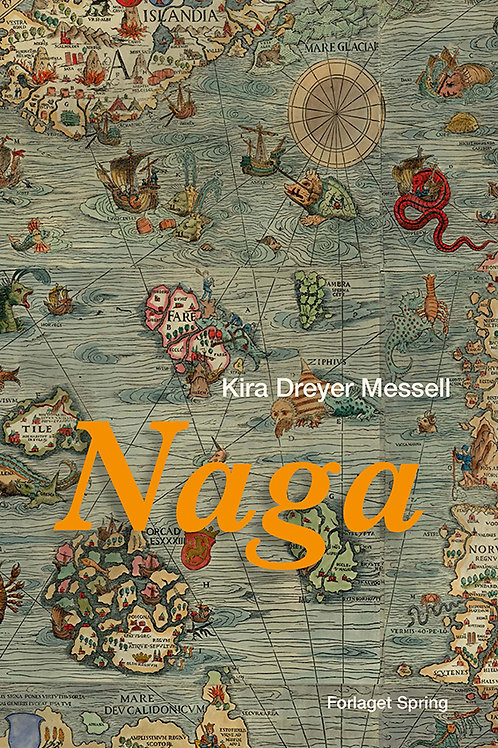 Kira Dreyer Messell, Naga