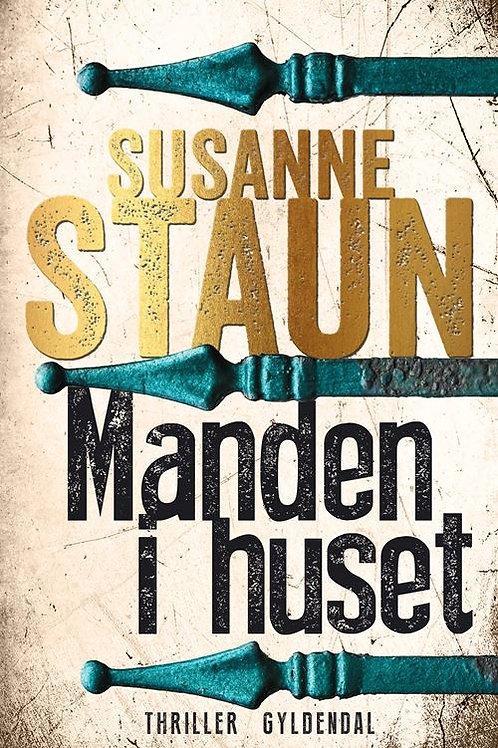 Susanne Staun, Manden i huset