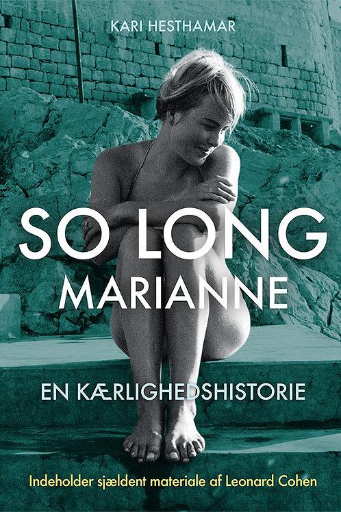 Kari Hesthamar, So long Marianne – en kærlighedshistorie