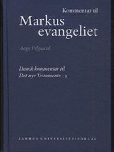 Aage Pilgaard, Kommentar til Markusevangeliet