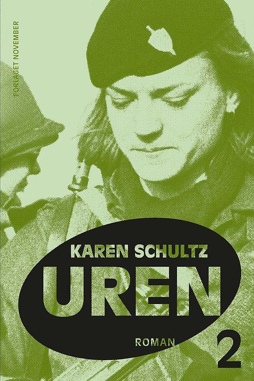 Karen Schultz, Uren 2