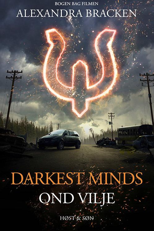 Alexandra Bracken, Darkest Minds - Ond vilje