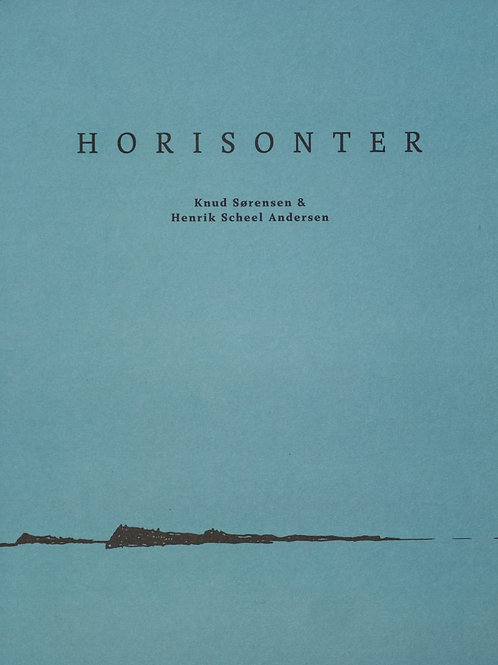 Knud Sørensen og Henrik Scheel Andersen, Horisonter