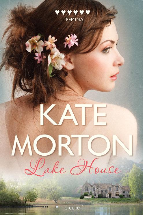 Kate Morton, Lake House