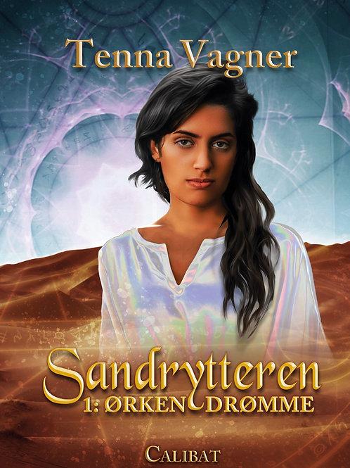 Tenna Vagner, Sandrytteren 1 - Ørkendrømme