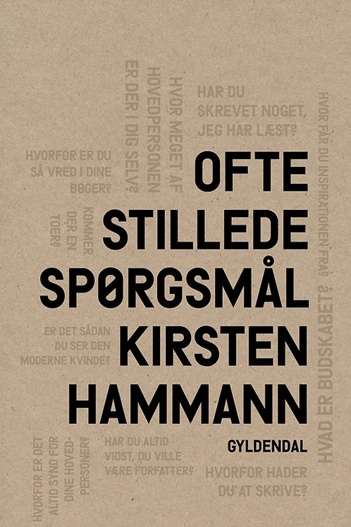 Kirsten Hammann, Ofte stillede spørgsmål.