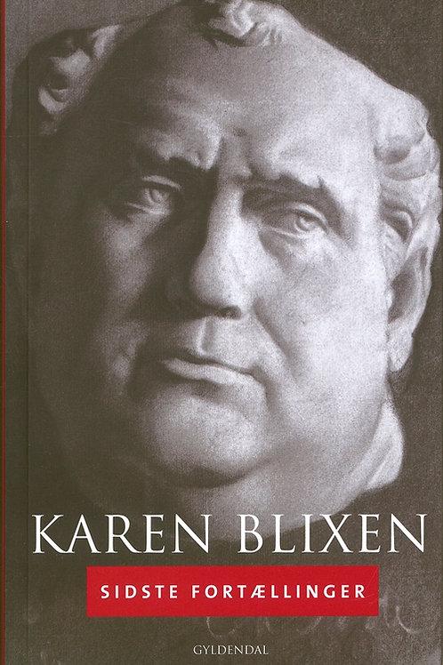 Karen Blixen, Sidste fortællinger