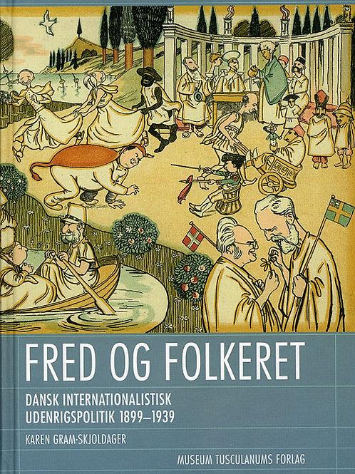 Karen Gram-Skjoldager, Fred og folkeret