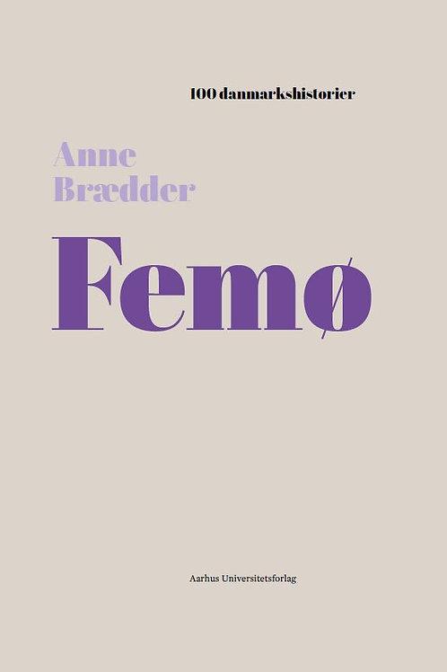 Anne Brædder, Femø