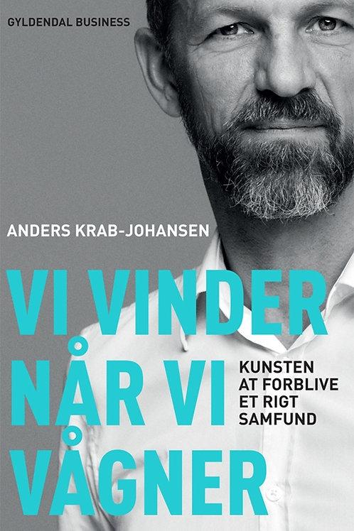 Anders Krab-Johansen, Vi vinder når vi vågner