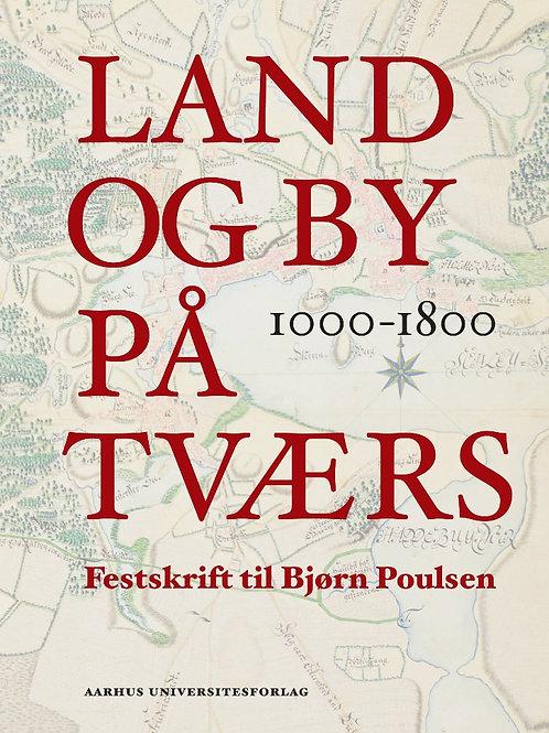 Land og by på tværs 1000-1800