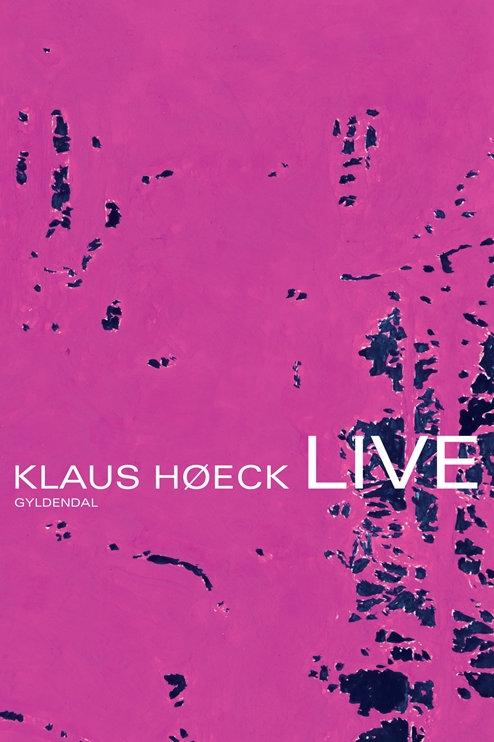 Klaus Høeck, Live