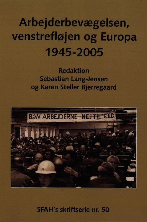 Karen Steller Bjerregaard;Sebastian Lang-Jensen, Arbejderbevægelsen, venstrefløj