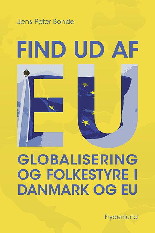 Jens-Peter Bonde, Find ud af EU
