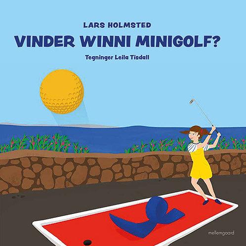 Lars Holmsted, Vinder Winni minigolf?