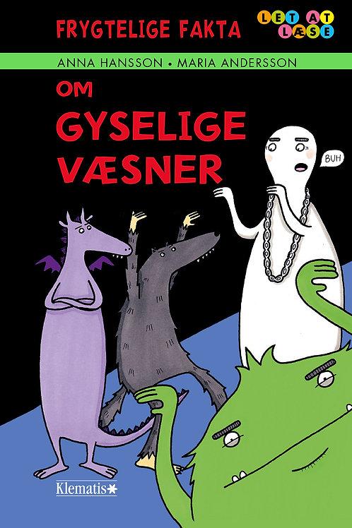 Anna Hansson, Frygtelige fakta om gyselige væsener