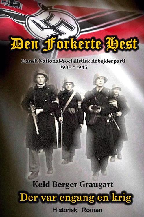 Keld Berger Graugart;Keld Berger Graugart;Keld Berger Graugart, Den Forkerte Hes