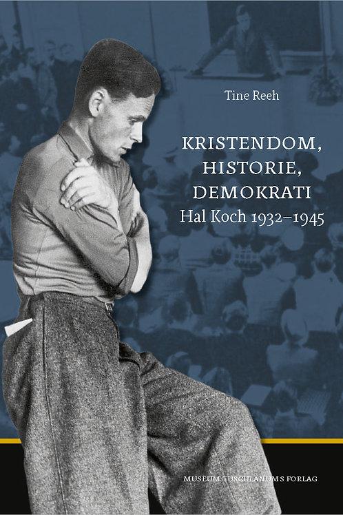 Tine Reeh, Kristendom, historie, demokrati