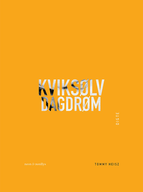 Tommy Heisz, Kviksølvdagdrøm