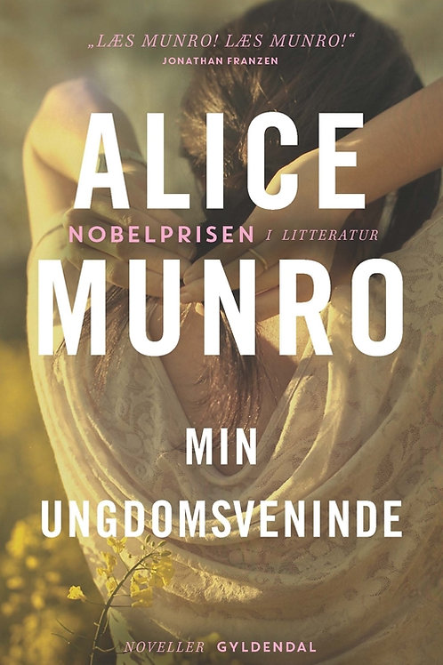 Alice Munro, Min ungdomsveninde