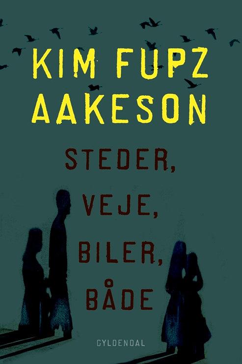 Kim Fupz Aakeson, Steder, veje, biler, både