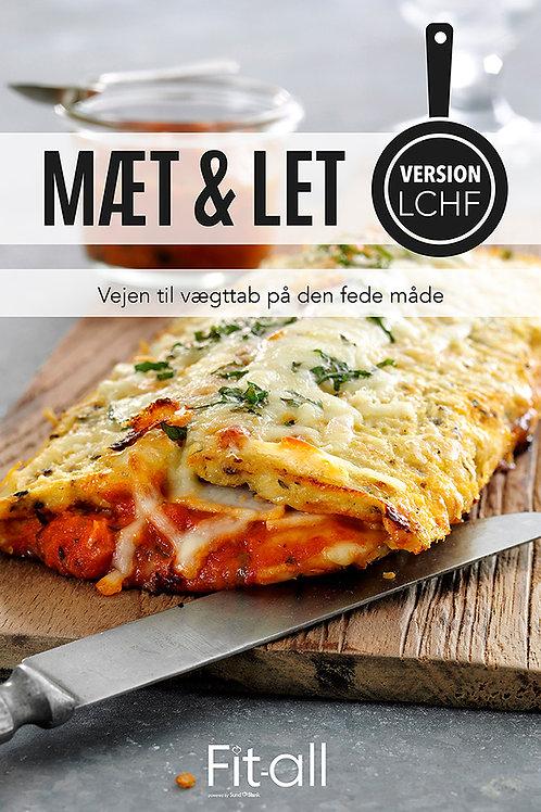 Lene Hansson, Mæt & Let version LCHF