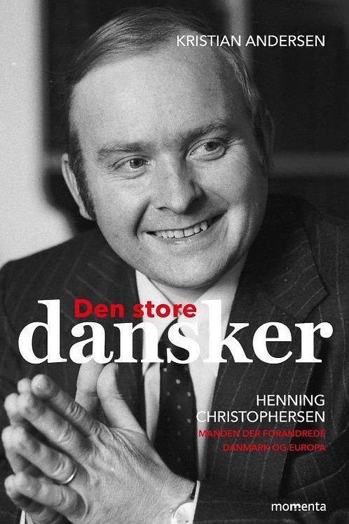 Kristian Andersen, Den store dansker