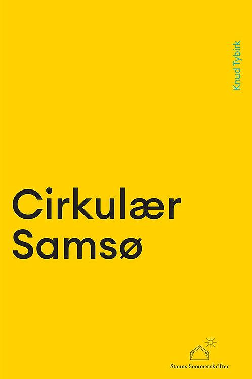 Knud Tybirk, Cirkulær Samsø