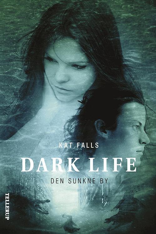 Kat Falls, Dark Life #2: Den sunkne by
