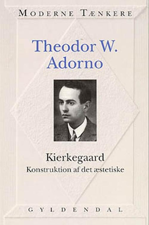 Theodor W. Adorno, Kierkegaard
