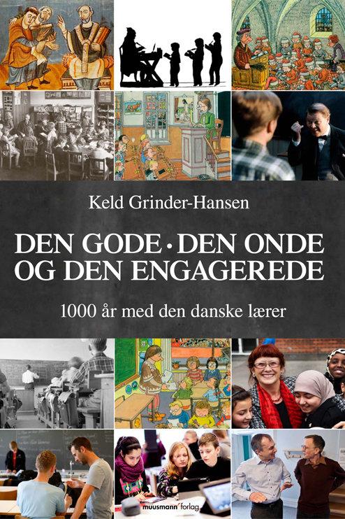 Keld Grinder-Hansen, Den gode, den onde  og den engagerede
