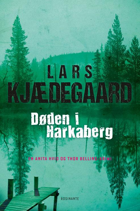 Lars Kjædegaard, Døden i Harkaberg