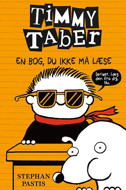 Stephan Pastis, Timmy Taber 5: En bog, du ikke må læse